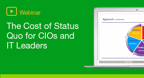 The Cost of Status Quo - for CIOs and IT Leaders