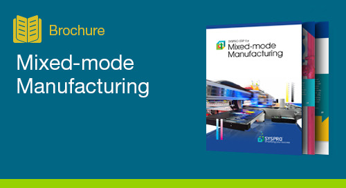 Mixed Mode Manufacturing