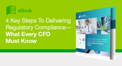 4 Key Steps to Delivering Regulatory Compliance—What Every CFO Must Know