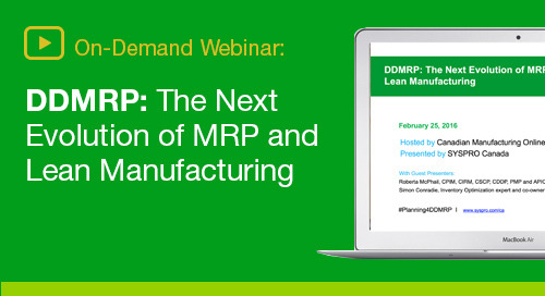 Why leading manufacturers are turning to Demand Driven MRP