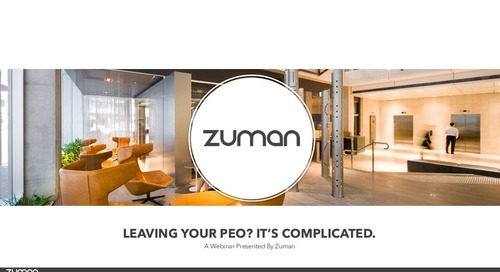 Zuman Webinar: Leaving a PEO? It's Complicated.