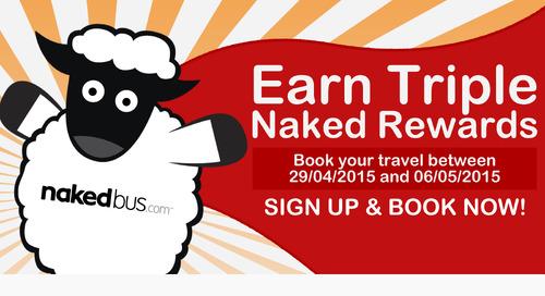 Earn Triple Naked Rewards