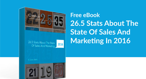 26.5 Stats About The State Of Sales And Marketing In 2016