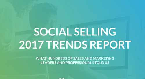 Social Selling 2017 Trends Report