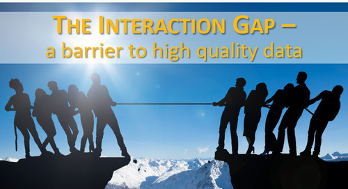 The Interaction Gap – A Barrier to High Quality Data