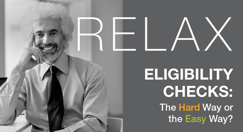 [Infographic] Eligibility Checks: The Hard Way or the Easy Way?