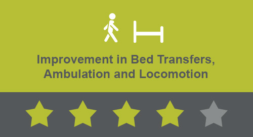 Improvement in Bed Transfers, Ambulation and Locomotion