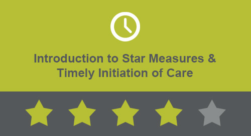 Introduction to Star Measures & Timely Initiation of Care