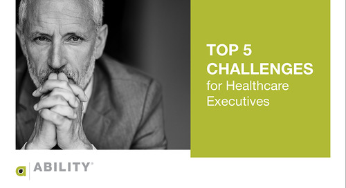Top 5 Challenges for Healthcare Executives