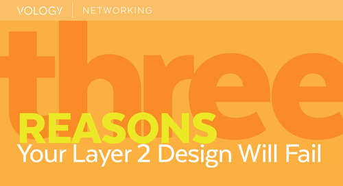 3 Reasons Your Layer 2 Design Will Fail