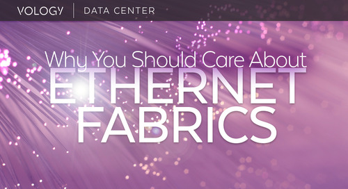 Ethernet Fabrics - Why You Should Care