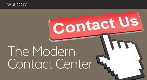 Take Another Look at the Modern Contact Center