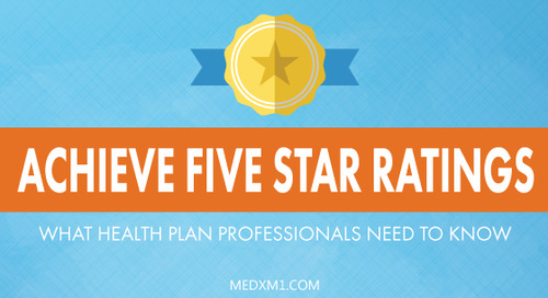 Achieve Five Star Ratings: What Health Plan Professionals Need to Know