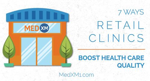 7 Ways Retail Clinics Improve Health Care Quality