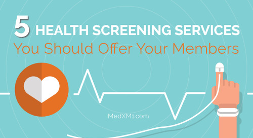 5 Health Screening Services You Should Offer Your Members