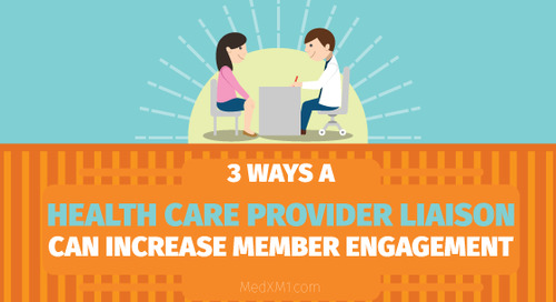 3 Ways a Health Care Provider Liaison Can Increase Member Engagement