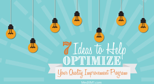7 Ideas to Help Optimize Your Quality Improvement Program