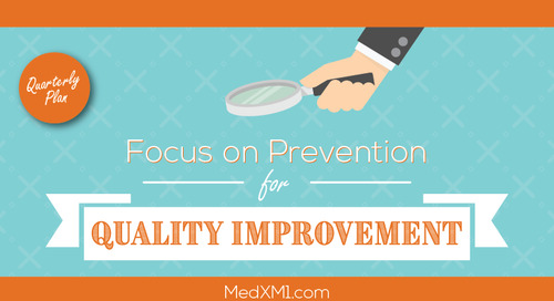 Focus on Prevention for Quality Improvement | A Quarterly Plan