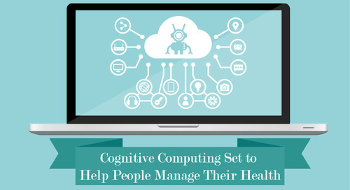 Cognitive Computing Set to Help People Manage their Health