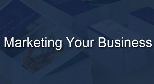 Marketing Your Business: 3 Ways It Works