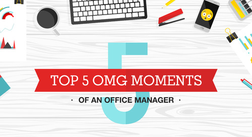 Top 5 OMG Moments of an Office Manager