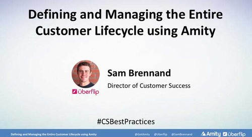 Defining and Managing the Entire Customer Lifecycle using Amity Webinar Recording