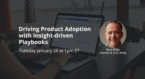 Driving Product Adoption with Insight-driven Playbooks Webinar Recording