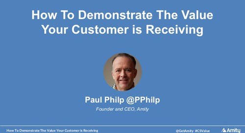 How To Demonstrate The Value Your Customer Is Receiving Webinar Recording