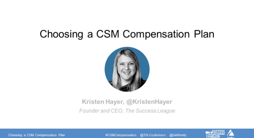 Choosing a Customer Success Manager Compensation Plan Webinar Recording