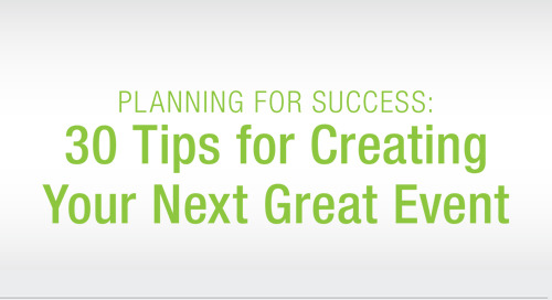 TIP SHEET: 30 Tips for Creating Your Next Great Event
