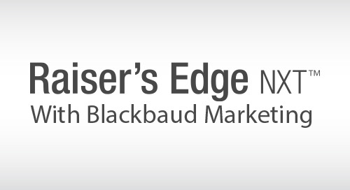 RECORDED WEBINAR: A Demonstration of Raiser's Edge NXT with Blackbaud Marketing