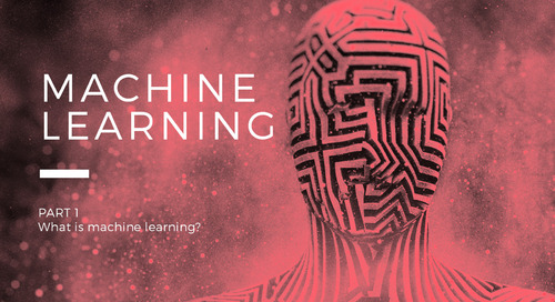 What Is Machine Learning—And How to Use it to Supercharge Your Marketing