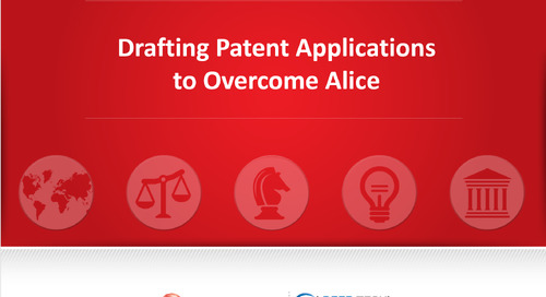 Drafting Patent Applications to Overcome Alice Webinar