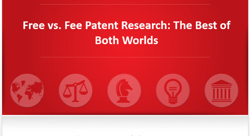 Patent Research Webinar | Free vs. Fee: How to Maximize for the Best of Both Worlds