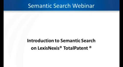Semantic search from LexisNexis® TotalPatent®