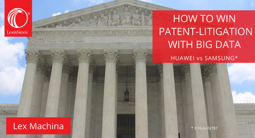 How to Win Patent Litigation With Big Data - Huawei vs Samsung
