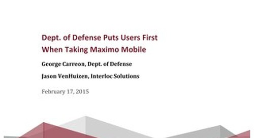 Dept. of Defense Puts Users First When Taking Maximo Mobile