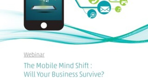 Mobile Mind Shift Webinar Summary