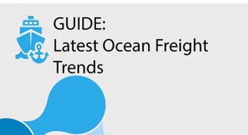 Guide: Latest Ocean Freight Trends