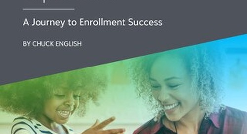 Tailoring the Parent Experience: A Journey to Enrollment Success by Chuck English