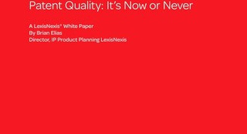 Patent Quality: It's Now or Never