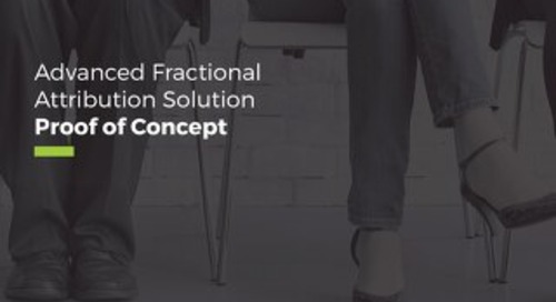 Advanced Fractional Attribution Solution Proof of Concept