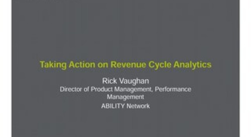 Rick Vaughan: Taking Action on Revenue Cycle Analytics