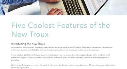 Troux – Five Coolest Features