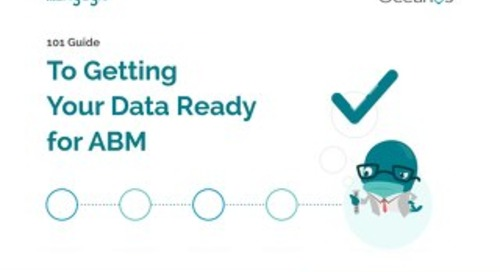 Getting Your Data Ready for Account Based Marketing  |  Engagio
