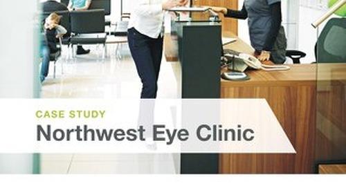Success Story: Northwest Eye Clinic