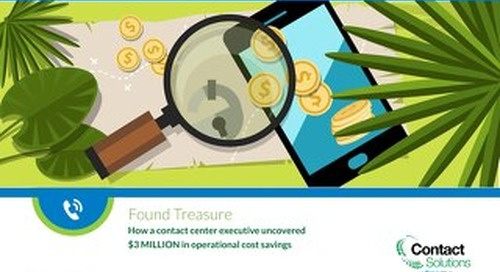 Found Treasure: $3million in Contact Center Savings