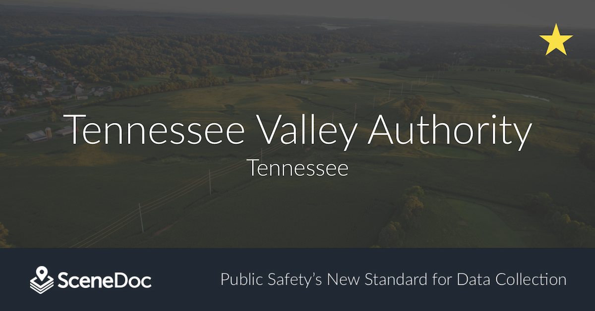 Tennessee Valley Authority (TVA) Moves to SceneDoc eCitations