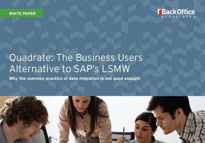 Quadrate - The Business Users Alternative to SAP's LSMW
