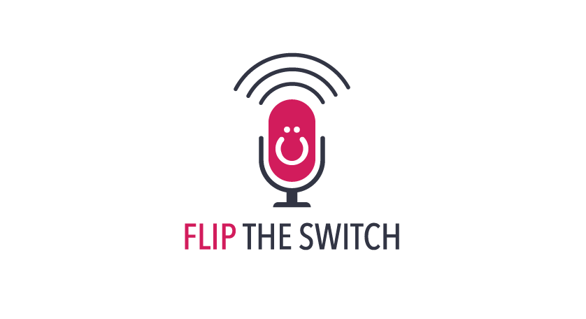 Flip the Switch Podcast